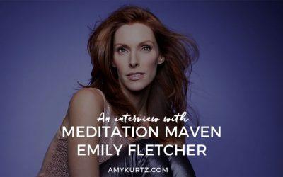 An Interview with Meditation Maven Emily Fletcher