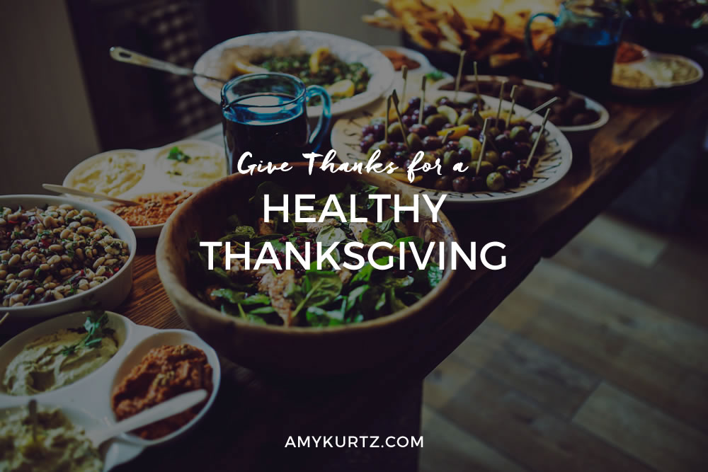 Give Thanks for a Healthy Thanksgiving
