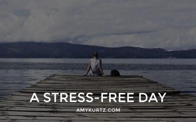 A Stress-Free Day