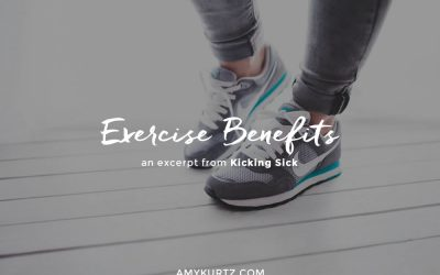 Exercise Benefits: an excerpt from Kicking Sick